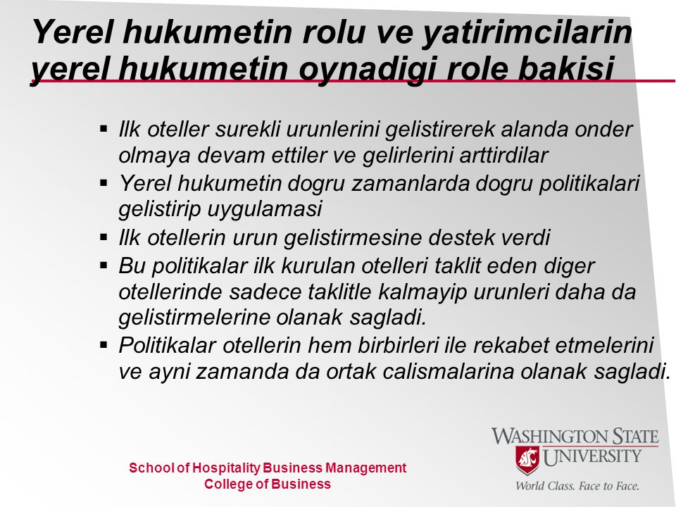 School of Hospitality Business Management College of Business Yerel hukumetin rolu ve yatirimcilarin yerel hukumetin oynadigi role bakisi  Ilk otelle