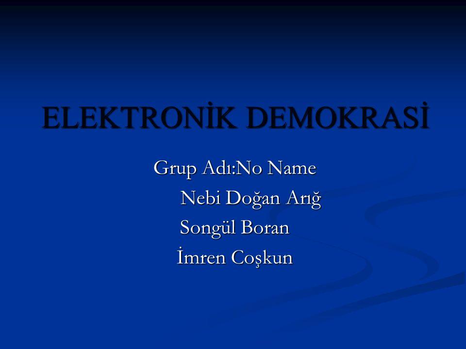1.E-DEMOKRASİ KAVRAMI VE KAPSAMI E-Demokrasi; Yerel,ulusal yada uluslararası düzeyde siyasal sürece katılan demokratik aktörlerce(siyasi partiler,vatandaşlar,seçilmiş makamlar gibi)bilgi ve iletişim teknolojilerinin ve stratejilerinin kullanılmasıdır.