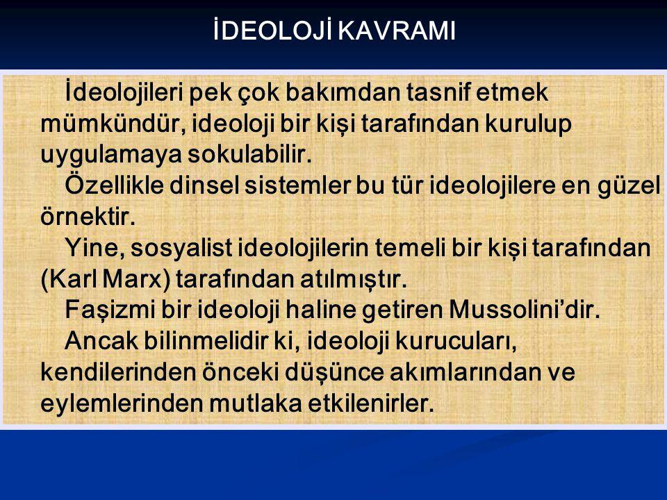 Ça ğ da ş ideolojilerle Atatürkçülü ğ ü kar ş ıla ş tırdı ğ ımızda ş u görülür: Atatürkçülük di ğ er ideolojilerden tamamen ba ğ ımsız olup, Türk ulusunun tarihsel niteliklerinden kaynaklanmı ş tır.