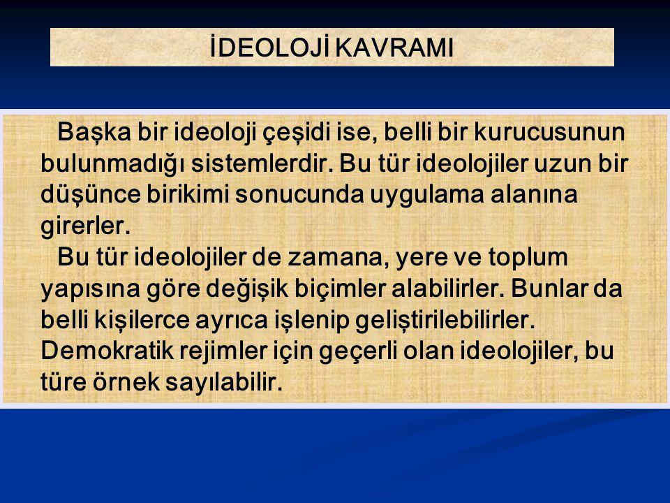 Atatürkçülük, siyasal, ekonomik ve kültürel alanda Ça ğ da ş Türkiye yi amaçladı ğ ı için Ulusal Modernle ş me İ deolojisi dir.