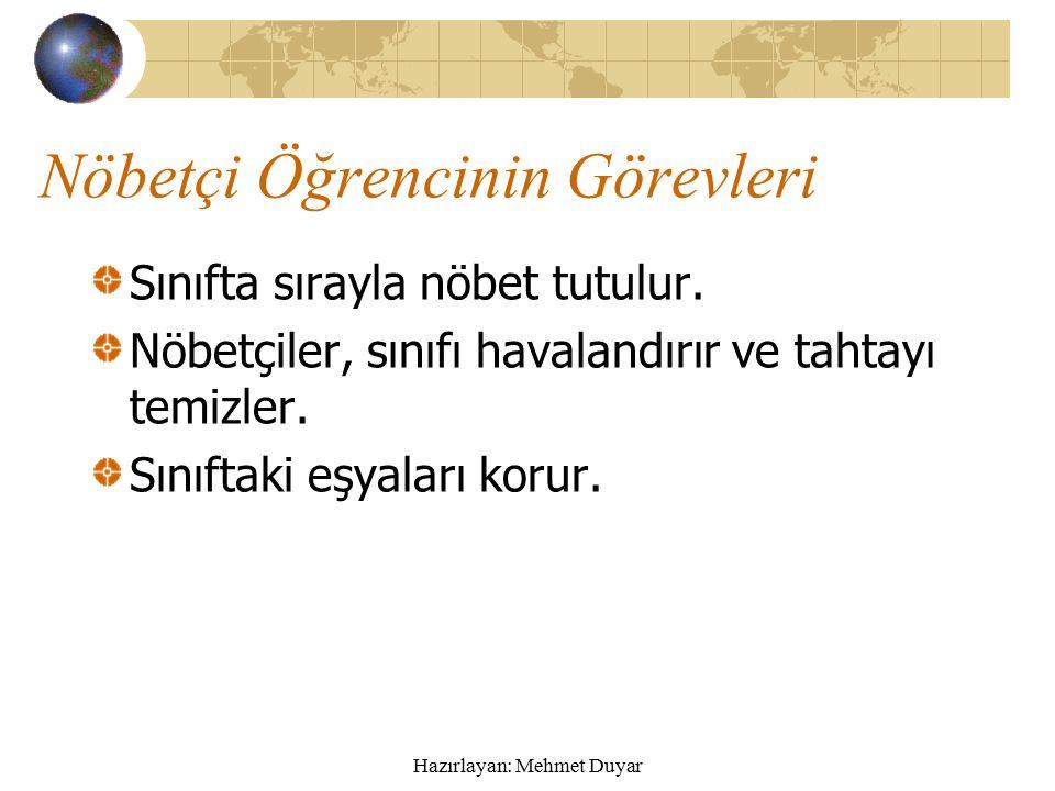 Hazırlayan: Mehmet Duyar Kızılay Kolu