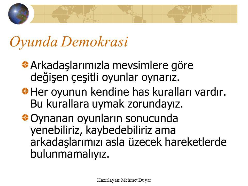 Hazırlayan: Mehmet Duyar Nöbetçi Öğrenciler