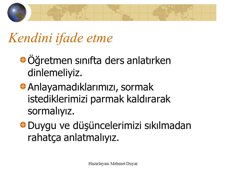 Hazırlayan: Mehmet Duyar Dayanışma