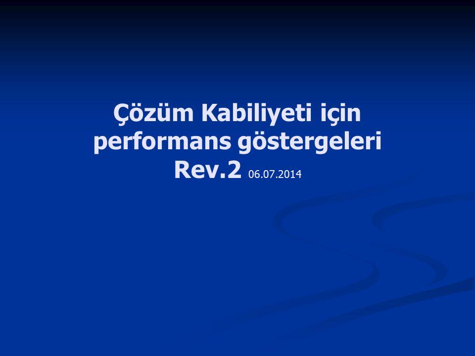 Çözüm Kabiliyeti için performans göstergeleri Rev.2 06.07.2014