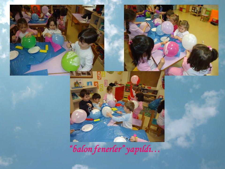 """""""balon fenerler"""" yapıldı…"""