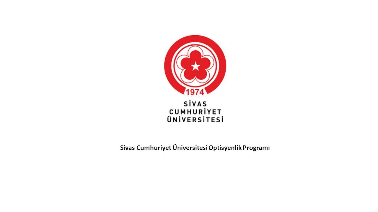 Sivas Cumhuriyet Üniversitesi Optisyenlik Programı
