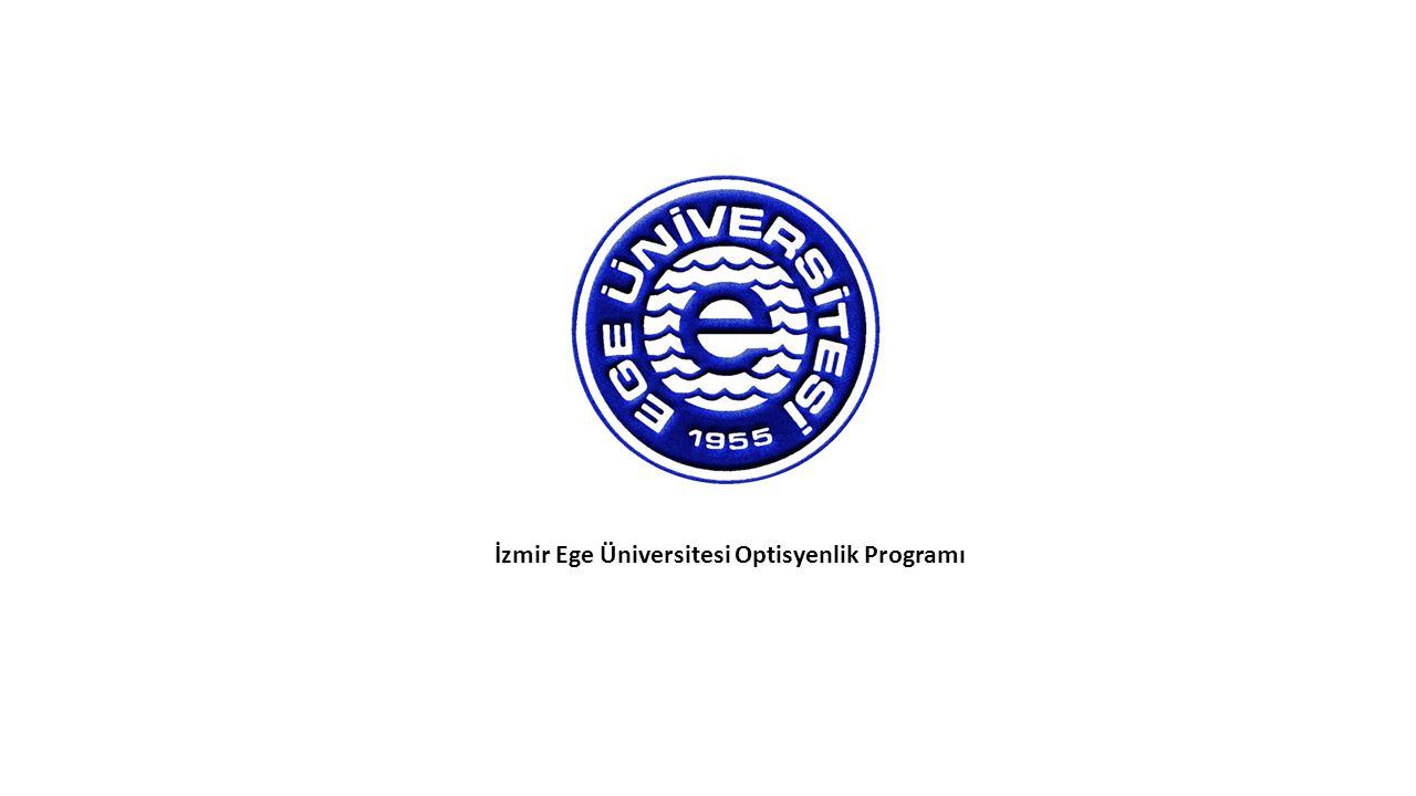İzmir Ege Üniversitesi Optisyenlik Programı