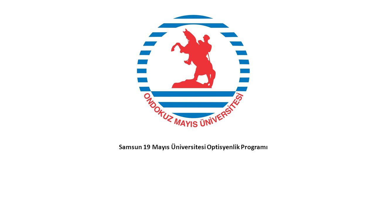 Samsun 19 Mayıs Üniversitesi Optisyenlik Programı