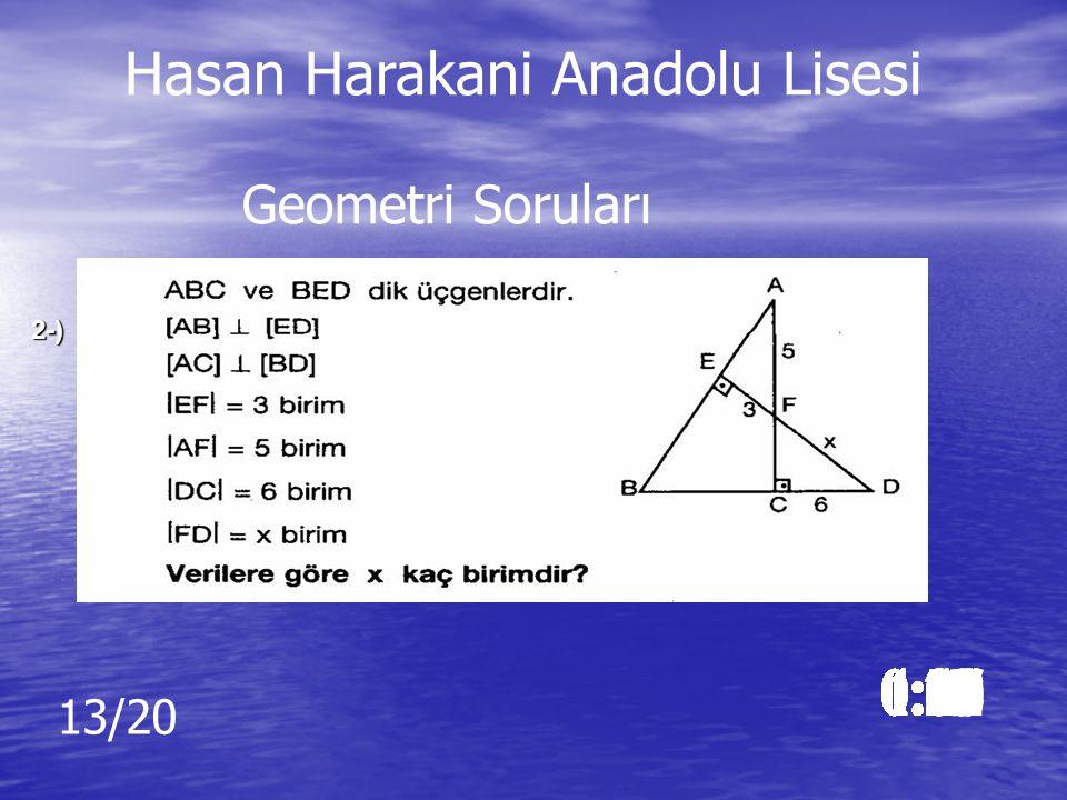 Cevap: 24 0 Cevap: 24 0 Hasan Harakani Anadolu Lisesi Geometri Soruları Hasan Harakani Anadolu Lisesi Geometri Soruları
