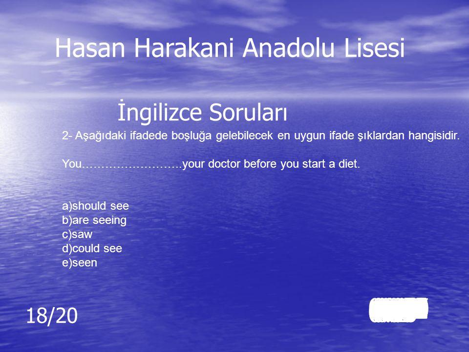 Cevap: e)useful Cevap: e)useful İngilizce Soruları Hasan Harakani Anadolu Lisesi