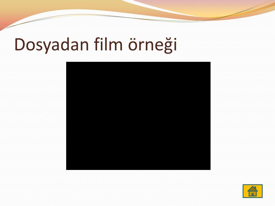 Dosyadan film örneği