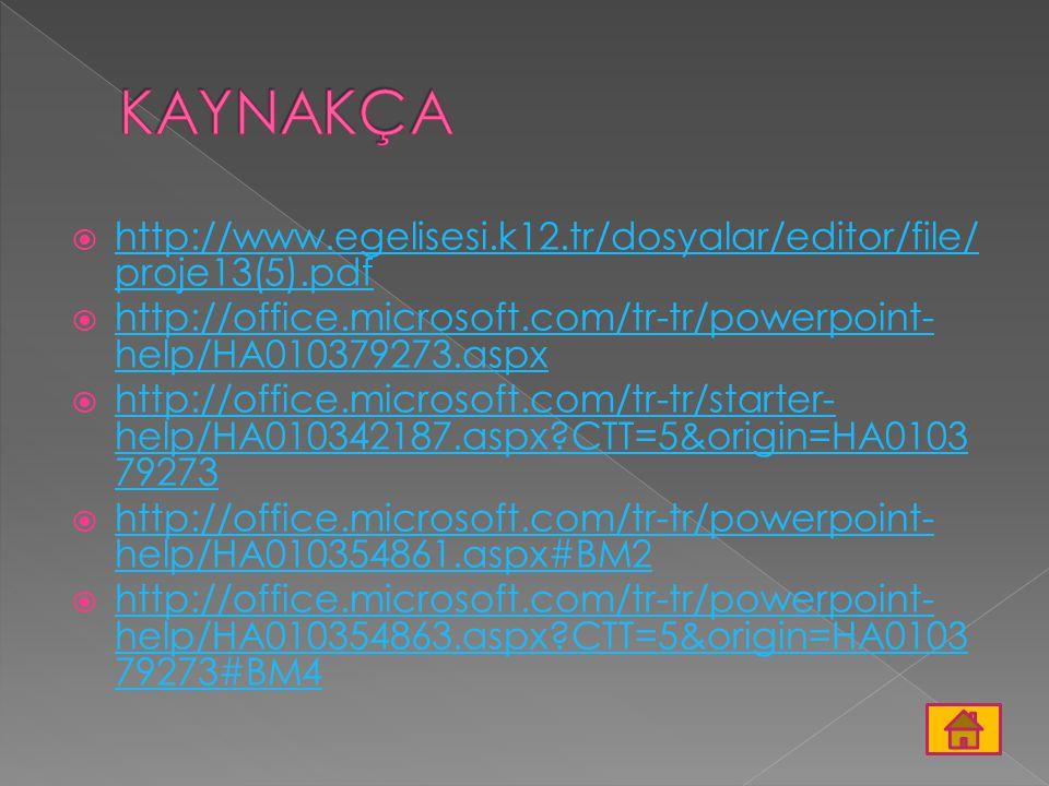 http://www.egelisesi.k12.tr/dosyalar/editor/file/ proje13(5).pdf http://www.egelisesi.k12.tr/dosyalar/editor/file/ proje13(5).pdf  http://office.mi