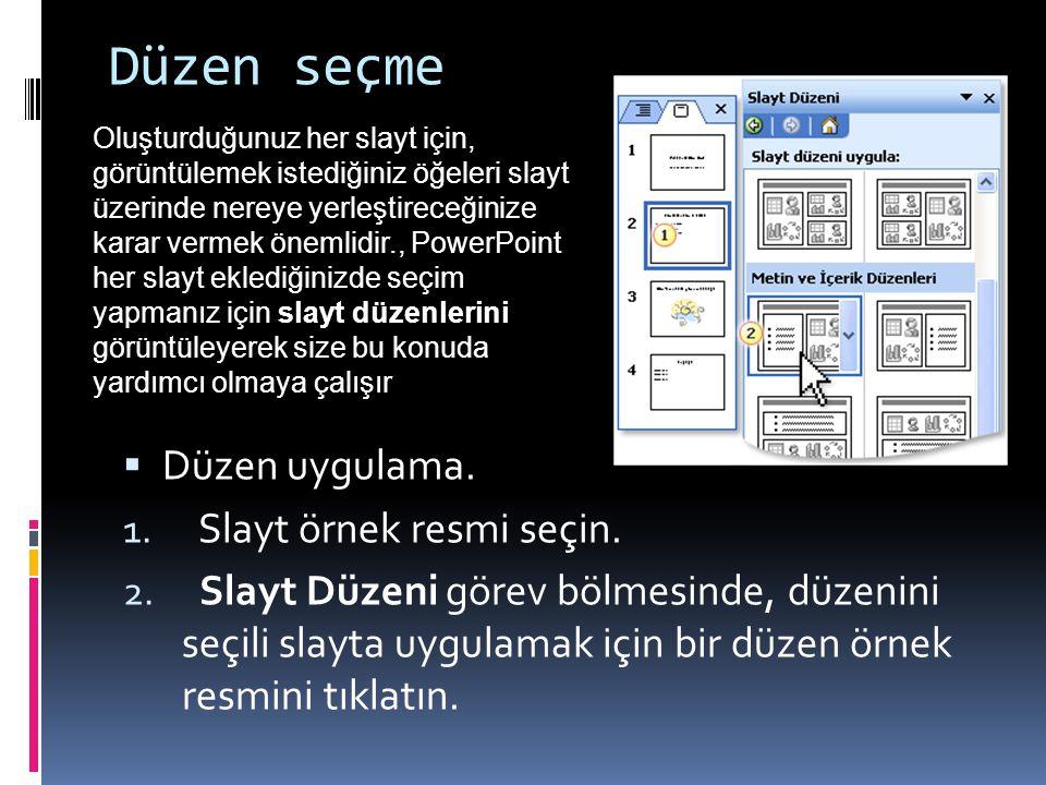 Tasarım seçme Tasarım şablonu uygulama. 1. Slaytlar sekmesinde bir tek slayt örnek resmi seçin. 2. Slayt Tasarımı görev bölmesinde bir şablon örnek re