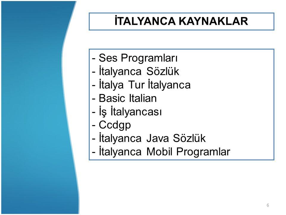 6 İTALYANCA KAYNAKLAR - Ses Programları - İtalyanca Sözlük - İtalya Tur İtalyanca - Basic Italian - İş İtalyancası - Ccdgp - İtalyanca Java Sözlük - İtalyanca Mobil Programlar