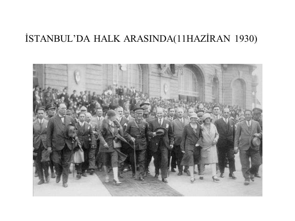 İSTANBUL'DA HALK ARASINDA(11HAZİRAN 1930)