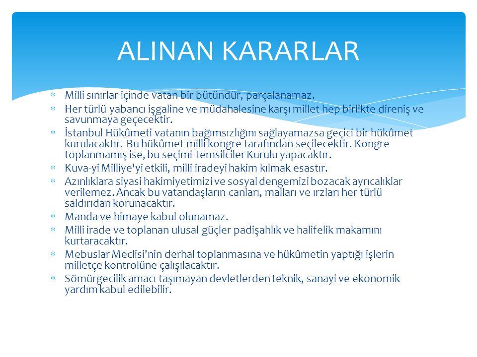  Sivas Kongresi, Mustafa Kemal in Amasya Genelgesi ni açıkladıktan sonra bir çağrı üzerine I.
