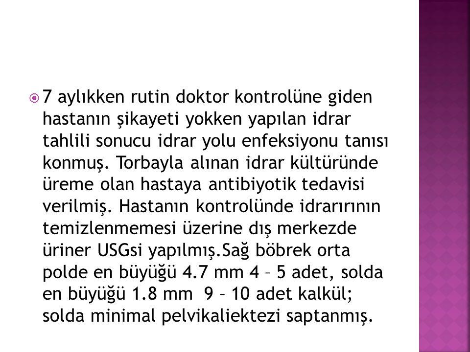  19.03.2013'te alınan idrar kültüründe Proteus Mirabilis üremesi olan hastaya Sefiksim tedavisi başlandı.