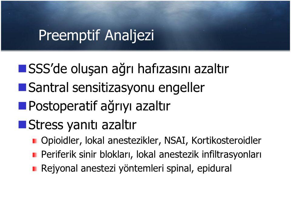Periferik Sinir Bloğu Analgesia for total hip and knee arthroplasty: a multimodal pathway featuring peripheral nerve block Horlocker TT J Am Acad Orthop Surg 2006 Mar;14(3):126-35