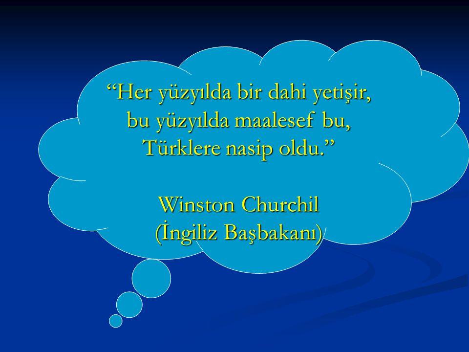Atatürk hem askerlik, hem devlet kuruculuğu, hem de inkılapçılık yapmıştır.