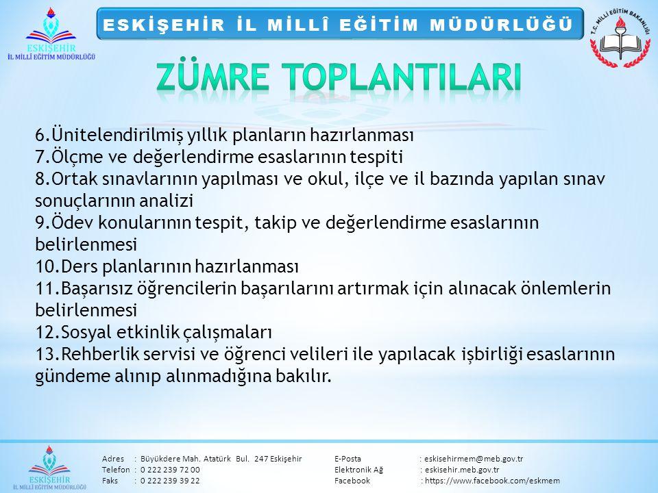Adres:Büyükdere Mah. Atatürk Bul. 247 Eskişehir E-Posta : eskisehirmem@meb.gov.tr Telefon:0 222 239 72 00 Elektronik Ağ : eskisehir.meb.gov.tr Faks:0