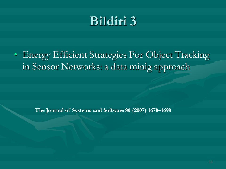 33 Bildiri 3 Energy Efficient Strategies For Object Tracking in Sensor Networks: a data minig approachEnergy Efficient Strategies For Object Tracking