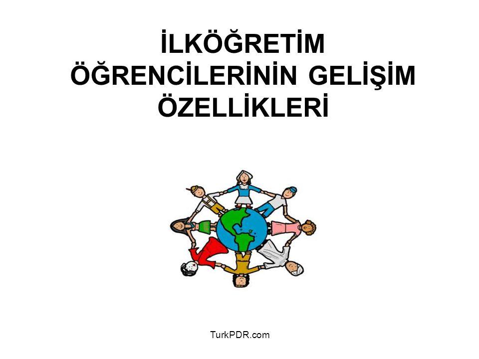 TurkPDR.com OKUL DÖNEMİ (6-12 YAŞ) ÇOCUĞUN GELİŞİM ÖZELLİKLERİ Bu dönem fiziksel, sosyal, zihinsel ve duygusal yönden gelişimi kapsamaktadır.