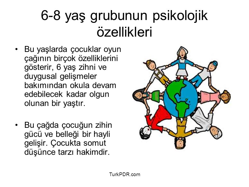 TurkPDR.com 13 - Tuvalet temizliğine dikkat etme, 14 - Problemlerini rahatlıkla söylemesi, 15 - Okula uyum sağlama, 16 - Evini, okulunu, yakın çevresini tanıma, 17 - Temel insan ilişkilerinde nasıl davranacağını bilme, 18 - Toplumsal değerlere karşı olumlu bir tutum geliştirme, 19 - Sağlık kuruluşlarını bilme, 20 - Trafîk kurallarını bilme, 21 - Toplu yaşama kurallarını bilme, 22 - Doğayı sevme, 23 - Boş zamanlarını iyi değerlendirme, 24 - Zaman kavramını bilme, 25 - Okuma ve dinlenme becerisi kazanma, 26 - Türkçe yi doğru kullanma, 6-8 yaş grubunda kazandırılması gereken davranışlar
