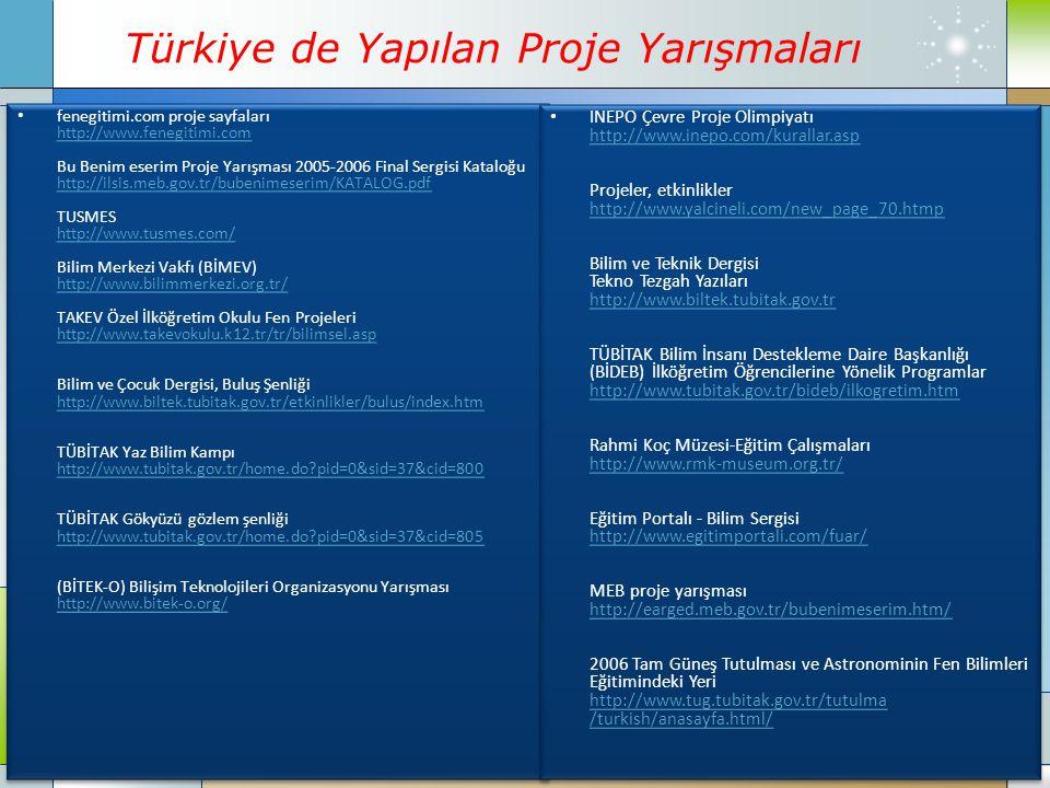Company Logo www.themegallery.com Türkiye de Yapılan Proje Yarışmaları fenegitimi.com proje sayfaları http://www.fenegitimi.com Bu Benim eserim Proje