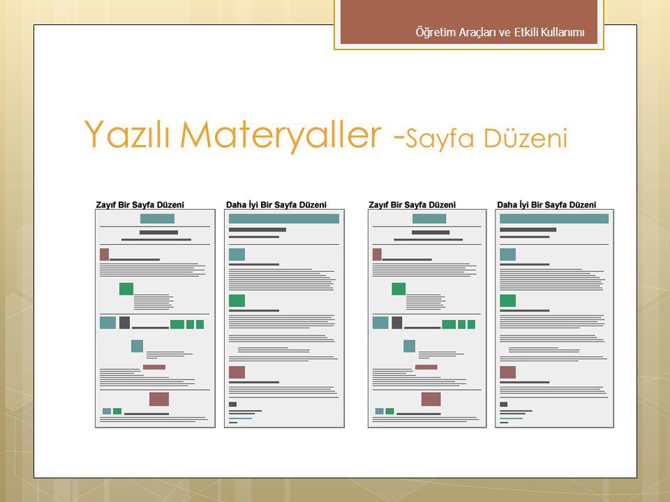 Yazılı Materyaller - Sayfa Düzeni Öğretim Araçları ve Etkili Kullanımı