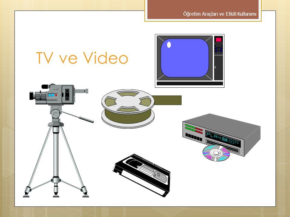TV ve Video Öğretim Araçları ve Etkili Kullanımı