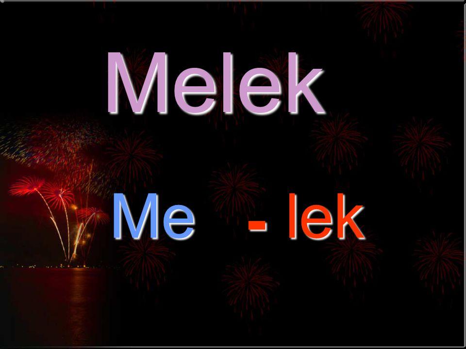 Melek Melek -