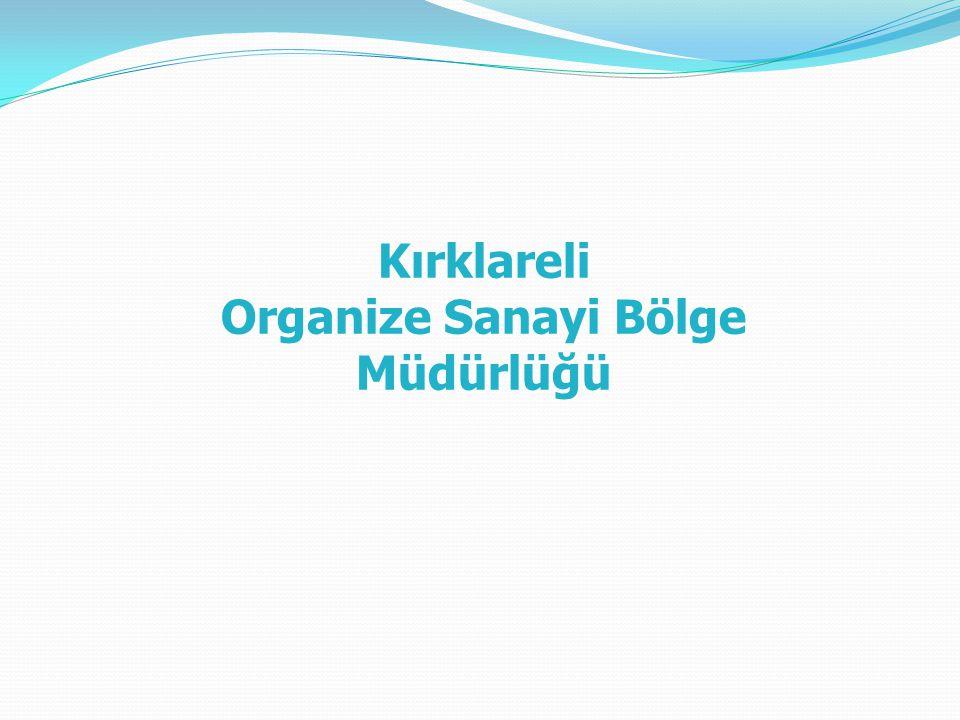 Kırklareli Organize Sanayi Bölge Müdürlüğü