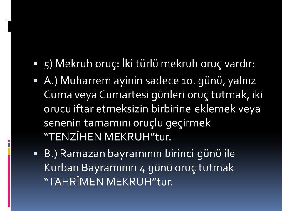 Kaç çeşit oruç vardır. 1) Farz oruç: Ramazan orucunun edası ve kazası farzdır.