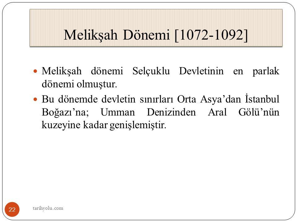 Melikşah dönemi Selçuklu Devletinin en parlak dönemi olmuştur. Bu dönemde devletin sınırları Orta Asya'dan İstanbul Boğazı'na; Umman Denizinden Aral G