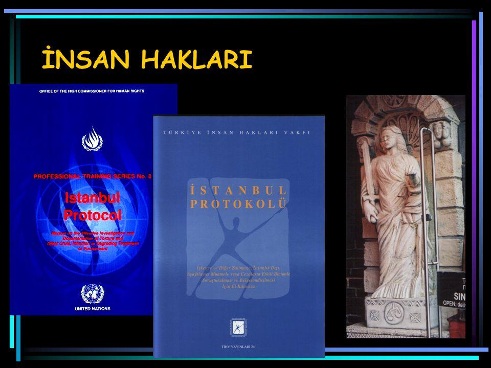 İnsan Hakları Evrensel Bildirgesi Madde 5: Hiç kimseye işkence veya zalimce, insanlık dışı ya da aşağılayıcı muamele veya ceza uygulanamaz.