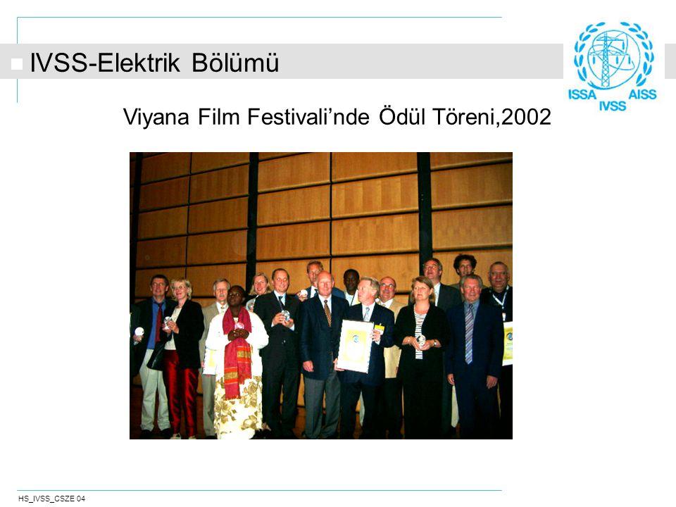 HS_IVSS_CSZE 04 Viyana Film Festivali'nde Ödül Töreni,2002 IVSS-Elektrik Bölümü