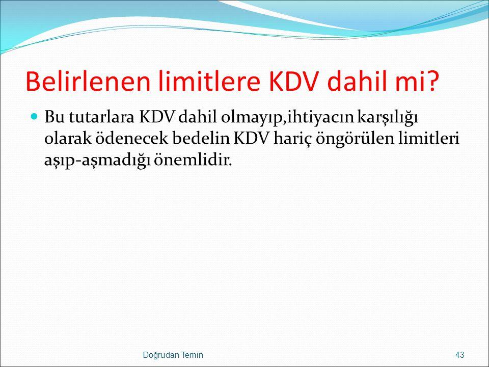 Belirlenen limitlere KDV dahil mi.