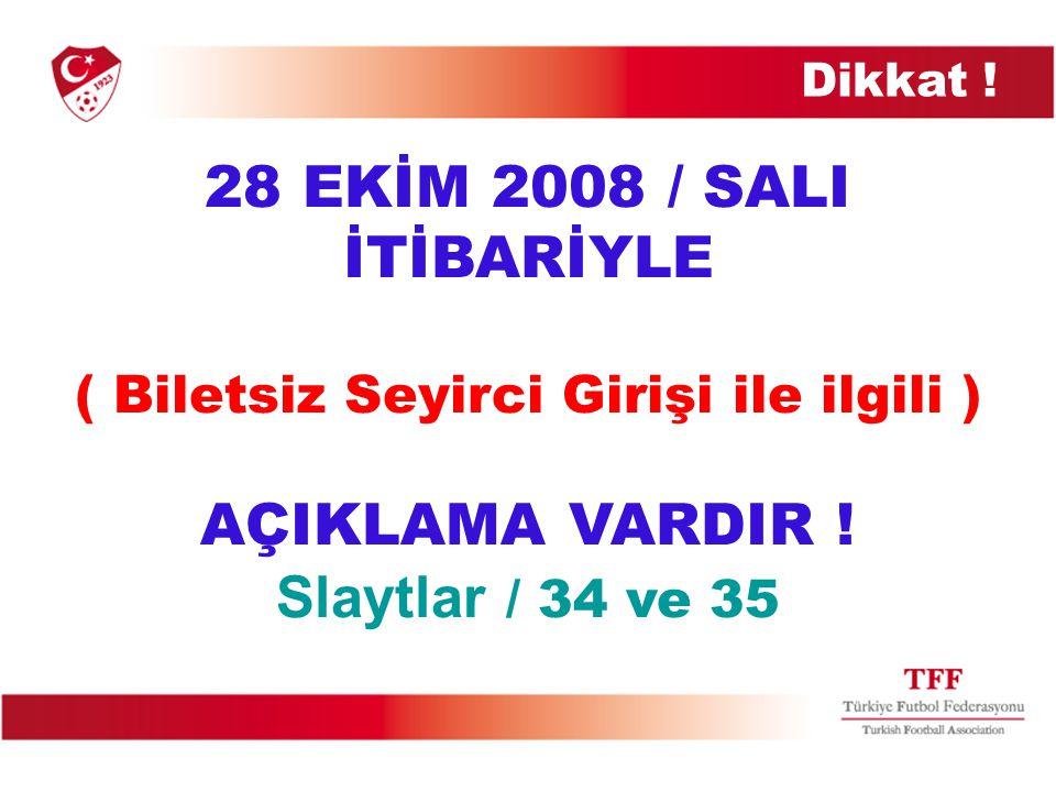 30 EYLÜL 2008 / SALI BAYRAMIN 1.GÜNÜ İTİBARİYLE DÜZELTME VARDIR .