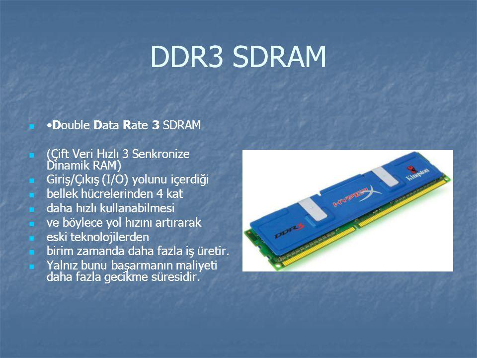 DDR3 SDRAM Double Data Rate 3 SDRAM (Çift Veri Hızlı 3 Senkronize Dinamik RAM) Giriş/Çıkış (I/O) yolunu içerdiği bellek hücrelerinden 4 kat daha hızlı kullanabilmesi ve böylece yol hızını artırarak eski teknolojilerden birim zamanda daha fazla iş üretir.