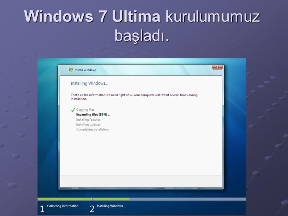 Bilgisayarımız reset attıktan sonra ilk Windows 7 Ultima görüntüsünü görmüş olmalısınız.