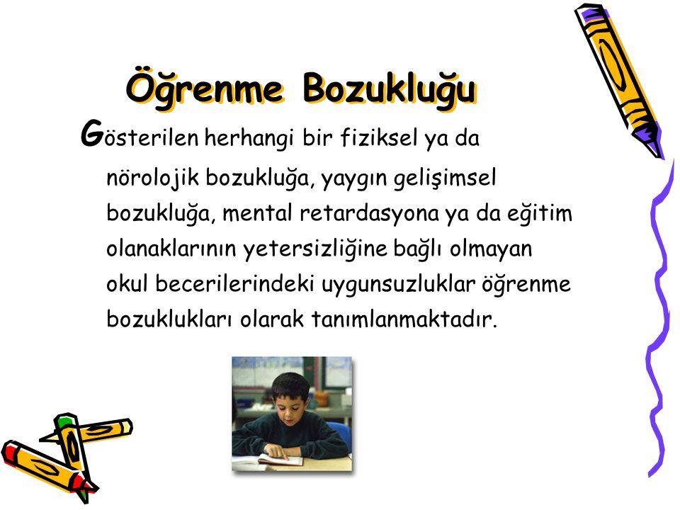 Öğrenme Bozuklukları Dr. Tümer Türkbay