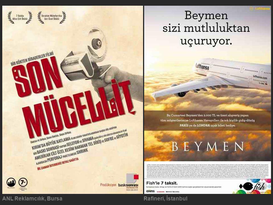 ANL Reklamcılık, BursaRafineri, İstanbul