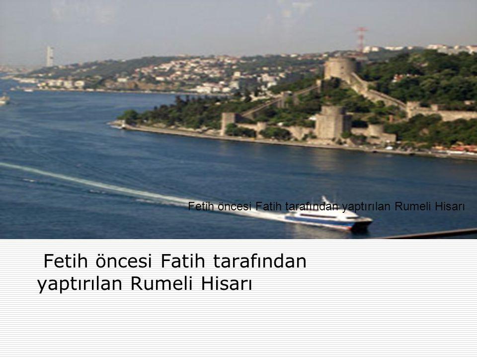  Ayrıca Bizans İmparatoru Konstantin, Haliç e bir zincir gerdirerek, buradan gelecek tehlikeyi önlemeye çalıştı.