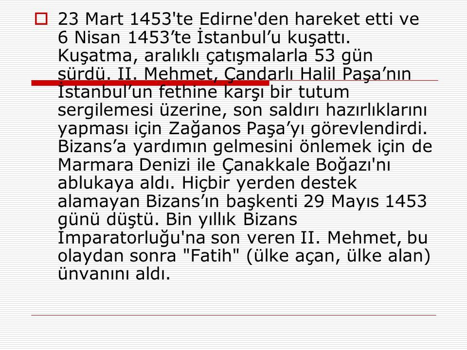  1. Kale surlarını güçlendirdiler. 2. Osmanlı Donanması'nın Haliç'e girmesine engel olmak için, Haliç'in ağzını zincirle kapattılar. 3. Bizanslılar,