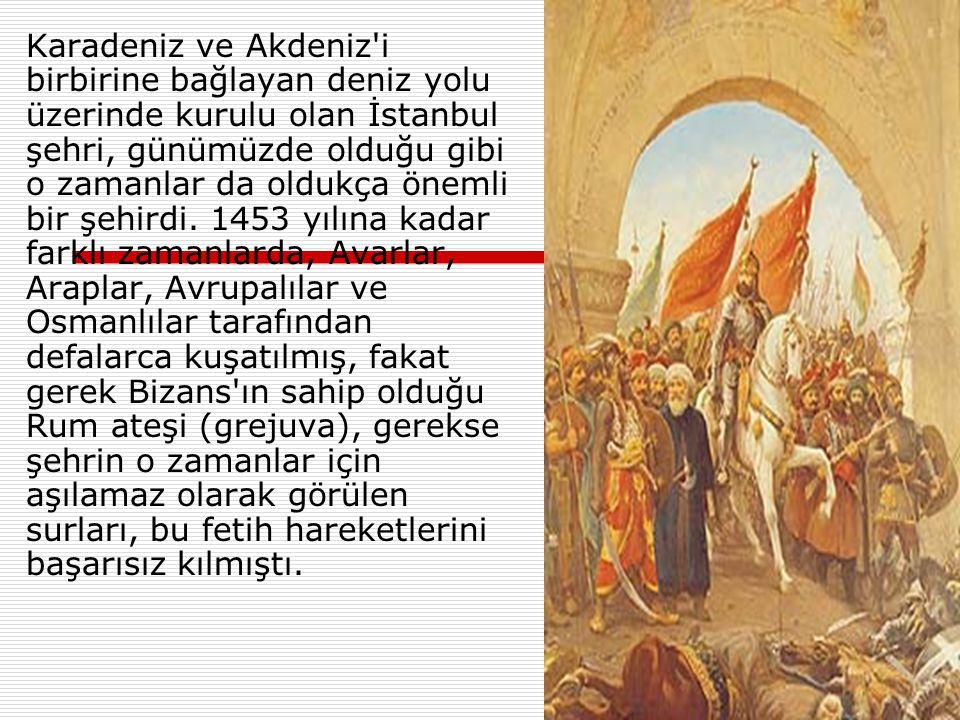  Bu fetihten sonra Osmanlı Devleti İmparatorluk olmuş, henüz 21 yaşında olan Sultan II. Mehmed, fatih unvanını da alarak Fatih Sultan Mehmed olarak a