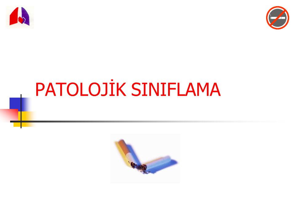 PATOLOJİK SINIFLAMA