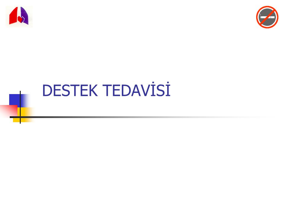 DESTEK TEDAVİSİ