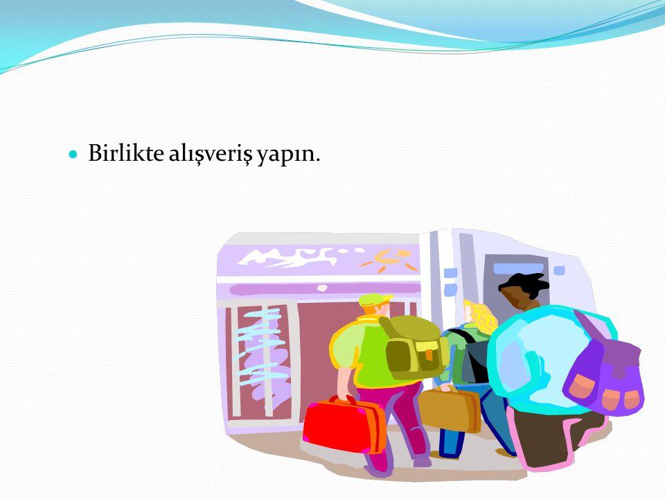  Birlikte alışveriş yapın.