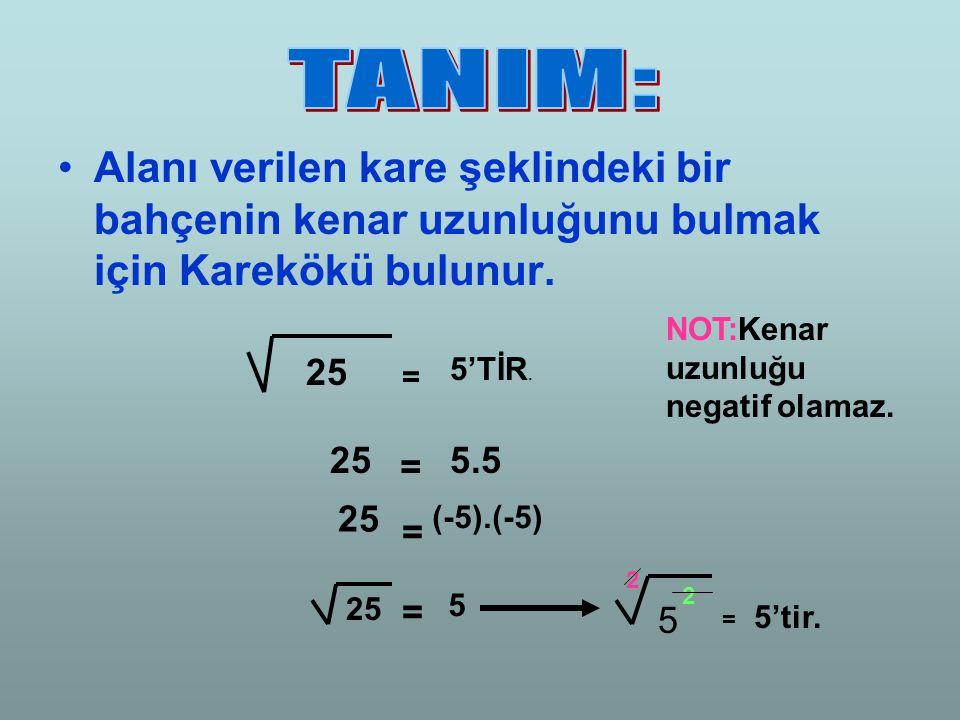 Kök işlemi yapıldıktan sonra sonuç negatif (-) olamaz. 100 = 10 2 = 81 = 9 2 9 64 = = 8 2 = 8