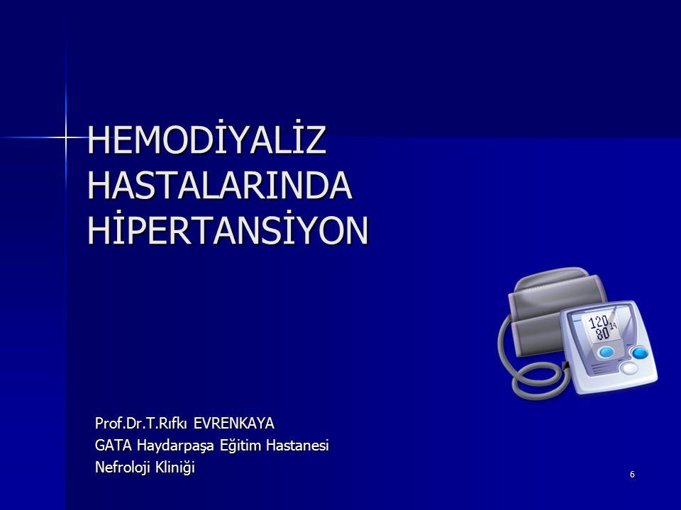 7 GENEL BİLGİLER Hipertansiyon sıklığı : Hipertansiyon sıklığı : –Hemodiyaliz hastalarında% 50-85 –Periton diyalizinde % 30 –Çocuk HD hastalarında % 50 HD hastasında kan basıncı mortalite ilişkisi : HD hastasında kan basıncı mortalite ilişkisi : –SKB 150mmHg, –Prediyaliz SKB < 110mmHg ve DKB < 50mmHg olanlarda mortalite artar.